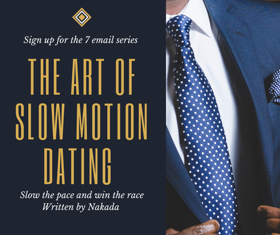 Dating slow down